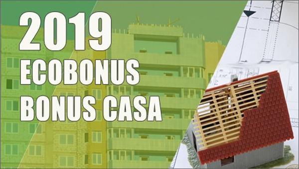 Detrazioni fiscali 2019 ecobonus e bonus casa
