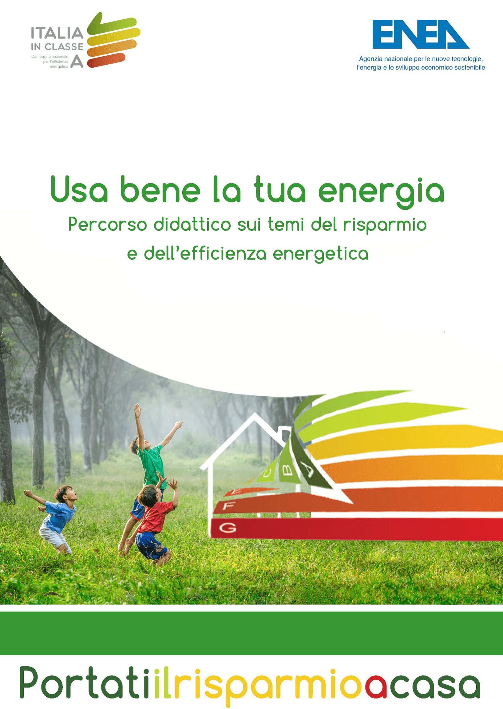 Usa bene la tua energia