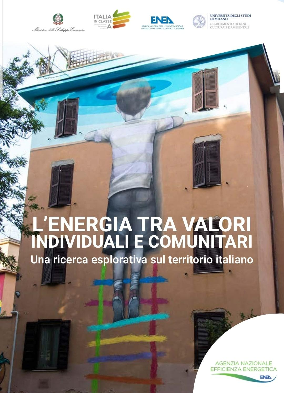 L'ENERGIA TRA VALORI INDIVIDUALI E COMUNITARI Una ricerca esplorativa sul territorio italiano