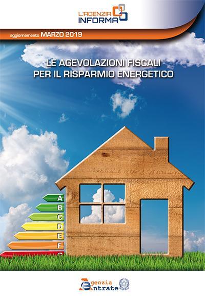 Le agevolazioni fiscali per il risparmio energetico – marzo 2019
