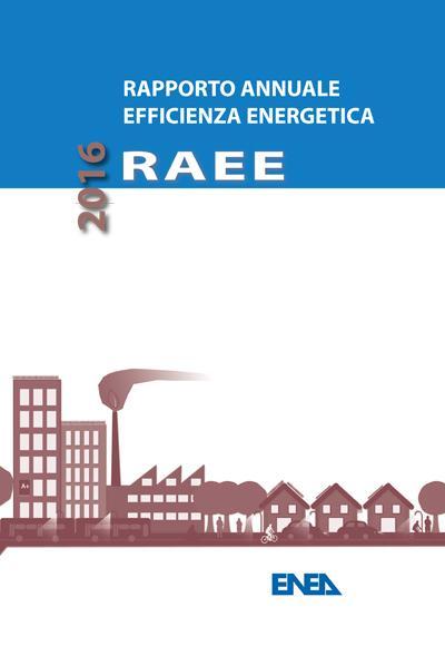 Rapporto Annuale sull'Efficienza Energetica 2016