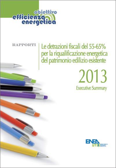 Le detrazioni fiscali del 55% per la riqualificazione energetica del patrimonio edilizio esistente - 2013