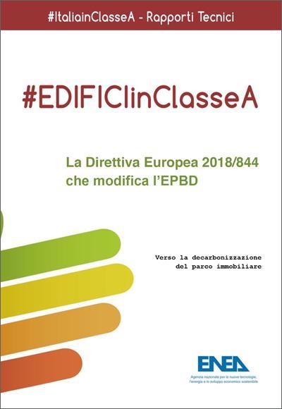 EDIFICI IN CLASSE A La Direttiva Europea 2018/844 che modifica l'EPBD