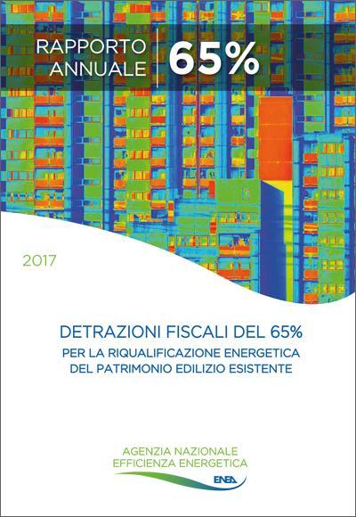 Le detrazioni fiscali del 65% per la riqualificazione energetica del patrimonio edilizio esistente 2017