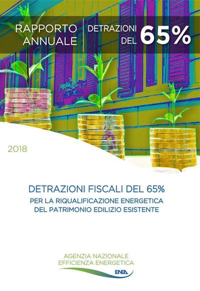Le detrazioni fiscali del 65% per la riqualificazione energetica del patrimonio edilizio esistente